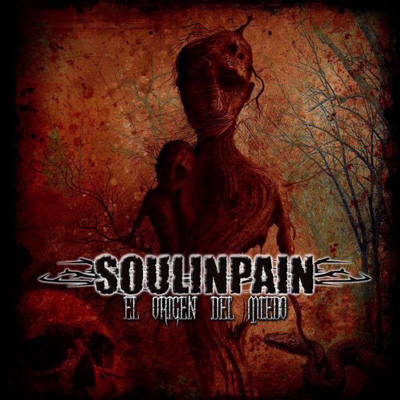 Soulinpain – El origen del miedo