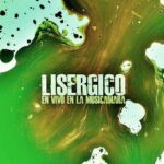Descarga disco en vivo de Lisergico