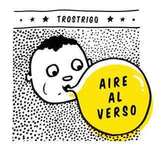 Descarga lo nuevo de Trostrigo «Aire al verso»