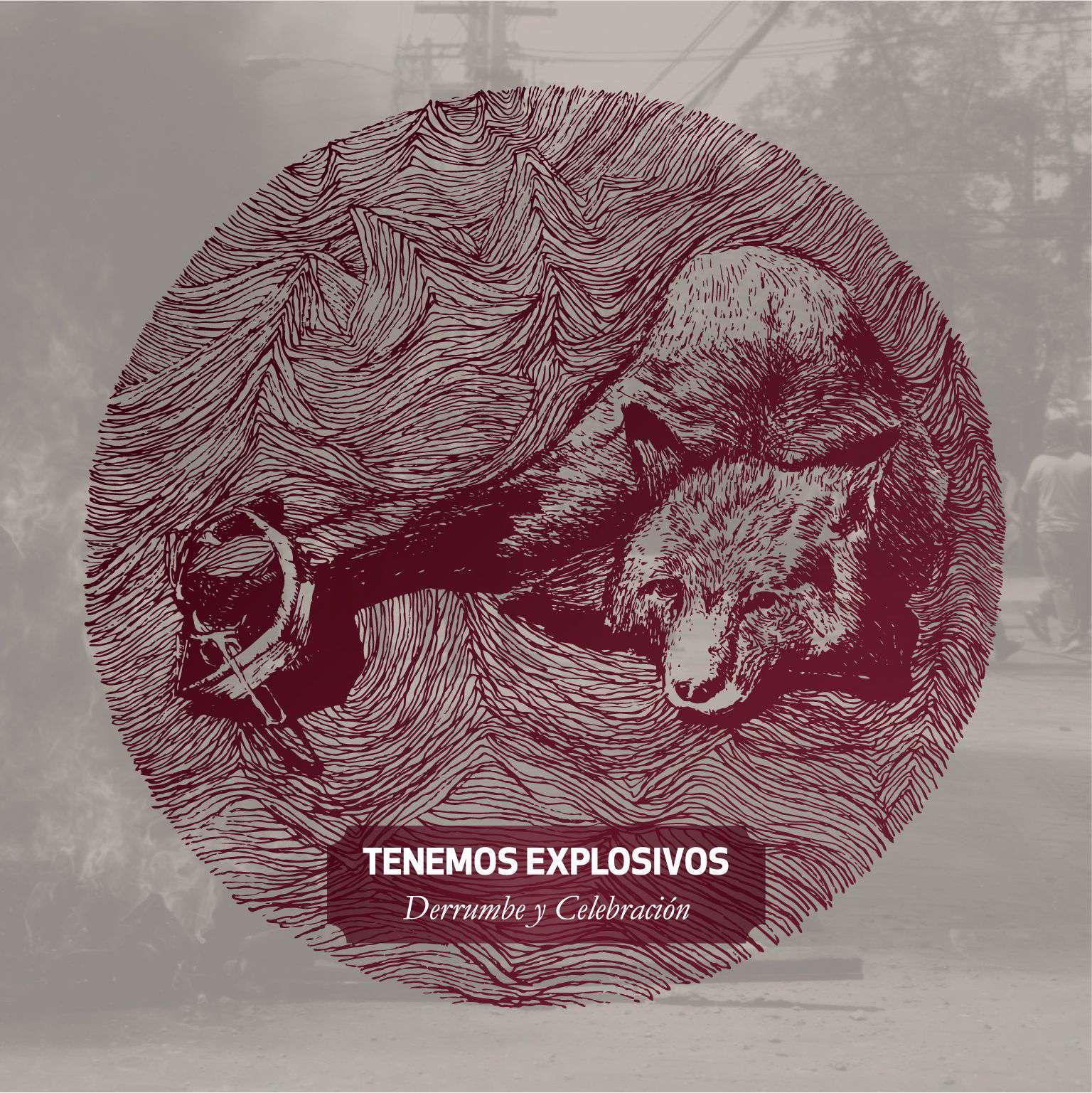 Tenemos Explosivos – Derrumbe y Celebración (2012)