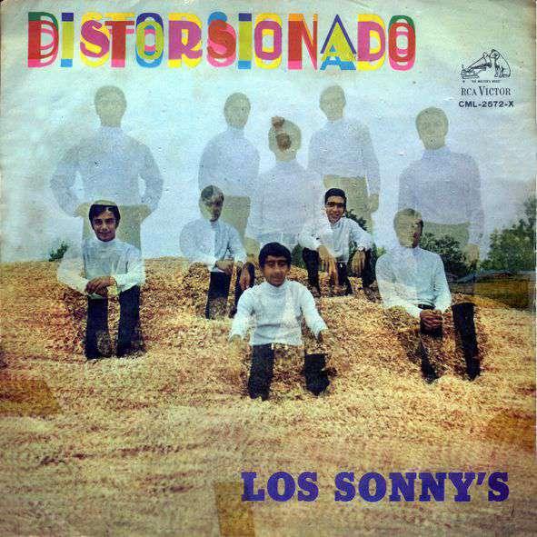 Los Sonny's – Distorsionado – RCA (1968)