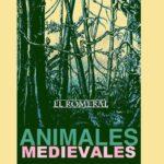 """El Romeral """"Animales Medievales"""""""