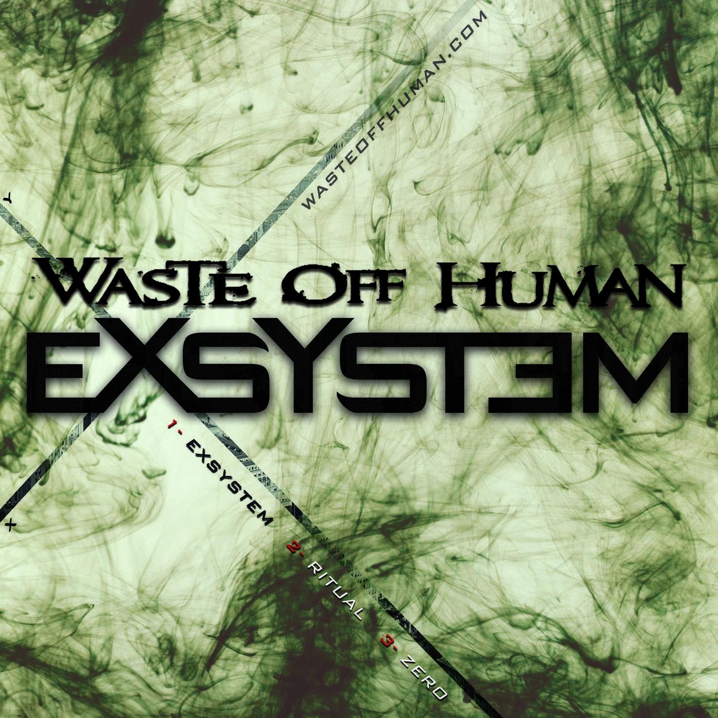 Descarga nuevo ep de Waste off Human «EXSYSTEM»