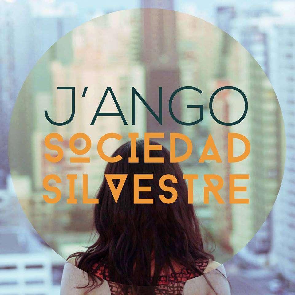 J `ango «Sociedad Silvestre» (2014)