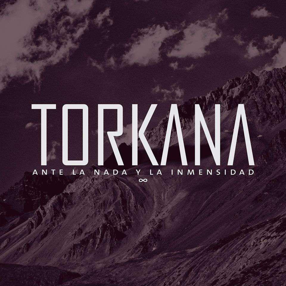 """Torkana """"Ante la Nada y la Inmensidad"""" (2013)"""