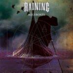 """Nuevo disco de  Raining """"Aqueronte"""" ya está disponible"""
