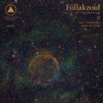 Föllakzoid: II (2013)