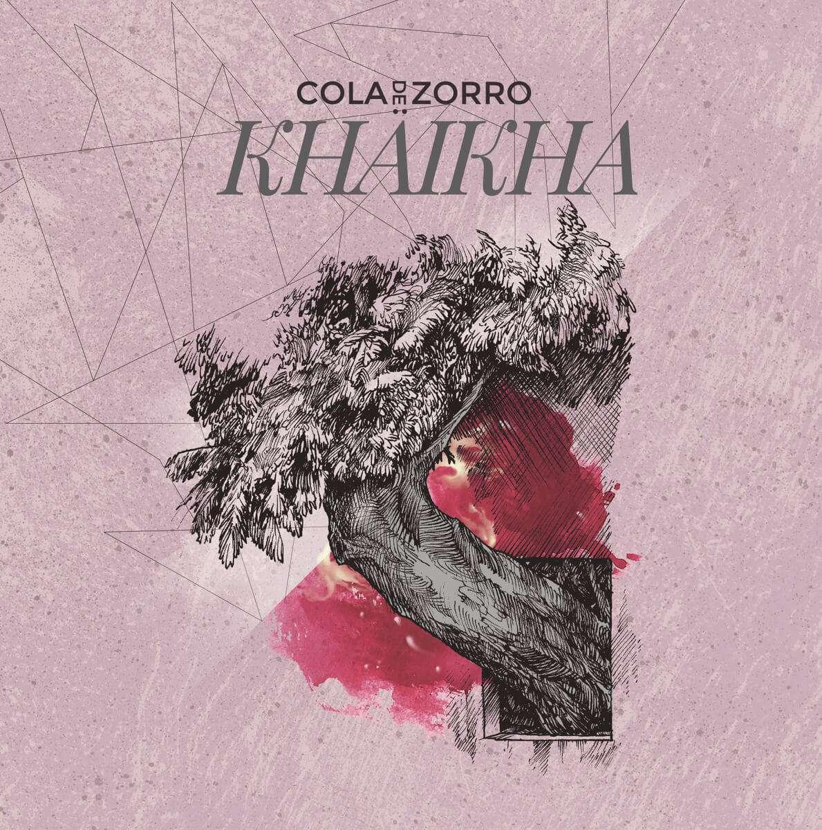 "Cola de Zorro ""Khaikha"" (2015)"