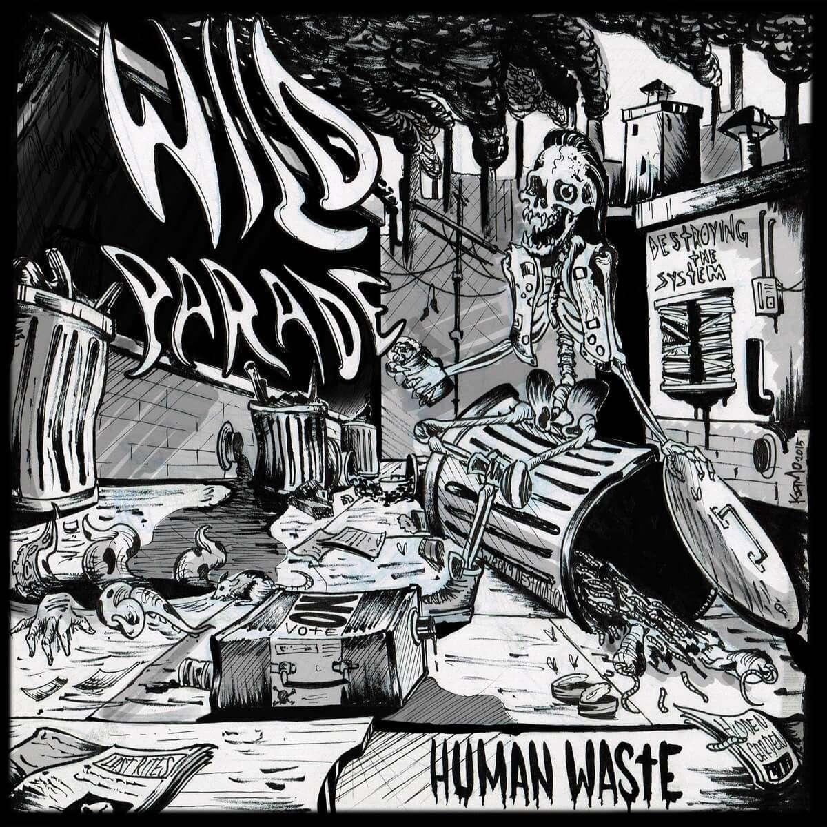 Wild Parade «Human Waste» (2015)
