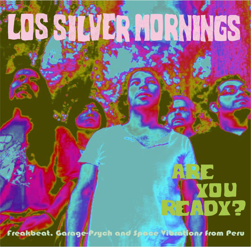 Los Silver Mornings «Are you ready ?» (2013)
