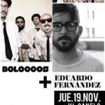 Bolocco + Eduardo Fernandez