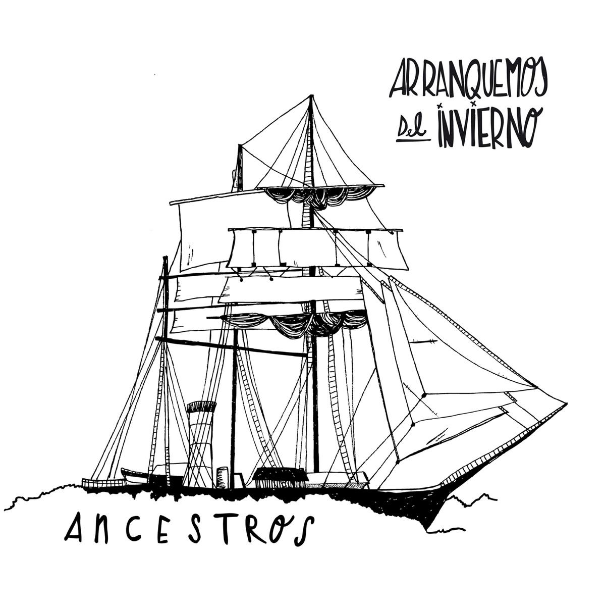Arranquemos del Invierno – Ancestros (2014)