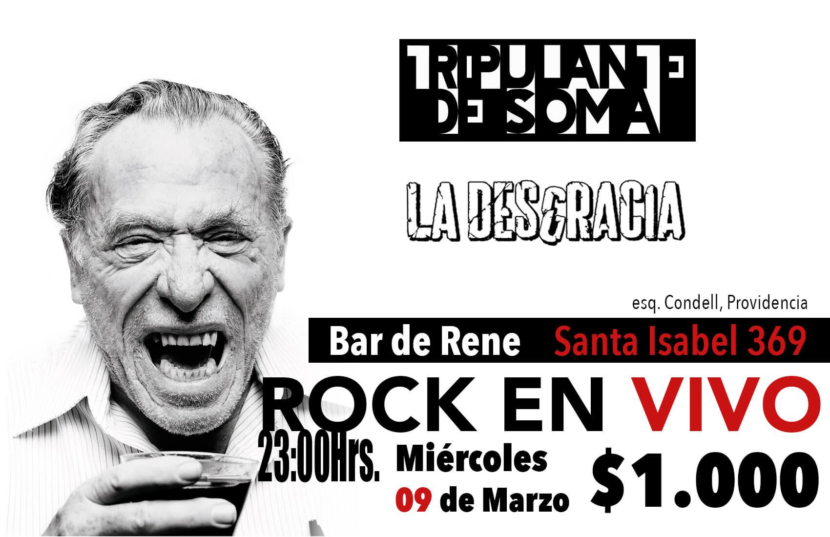 Tripulante de Soma + La Desgracia en Bar de René este 9 de marzo