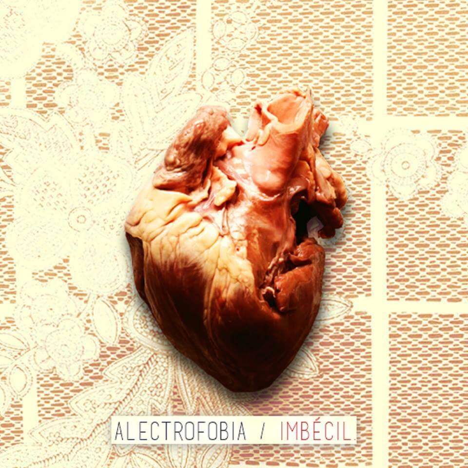 Alectrofobia – Imbécil (2016)