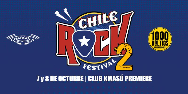 CHILE ROCK FESTIVAL anuncia primeras bandas confirmadas   7 y 8 de octubre – Club Kmasú Premiere