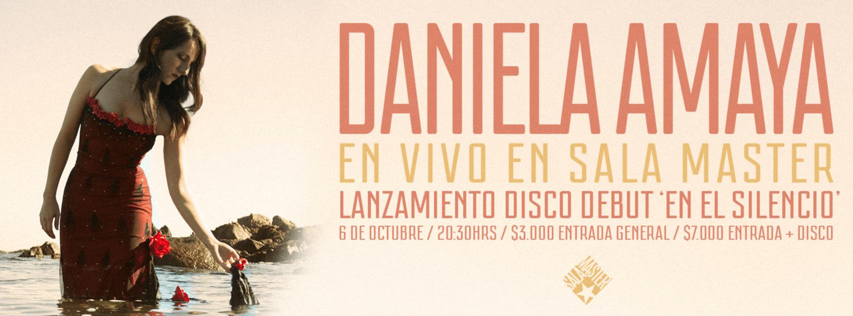 Daniela Amaya lanzará en la Sala Master su disco debut «En El Silencio» (6 octubre/20:30)