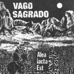 "Vago Sagrado ""Alea Lacta Est"""