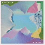 """Adelaida """"Paraíso"""" (2017)"""