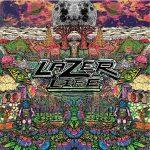 LazerLife – Odds & Ends (2015)