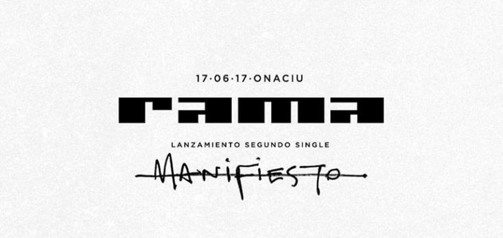 Rama comparte «Manifiesto» nuevo single