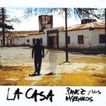 """Pavez & Los Inseguros """"La Casa""""  (2017)"""