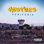 """Hostiles """"Periferia"""" (2017)"""