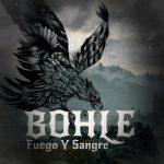 Bohle – Fuego y sangre (2017)
