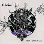 "Yajaira ""Post Tenebras Lux"" (2017)"