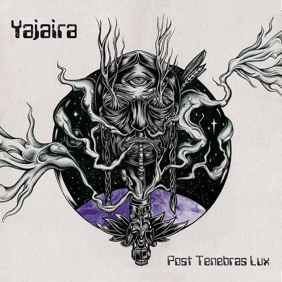 Yajaira «Post Tenebras Lux» (2017)