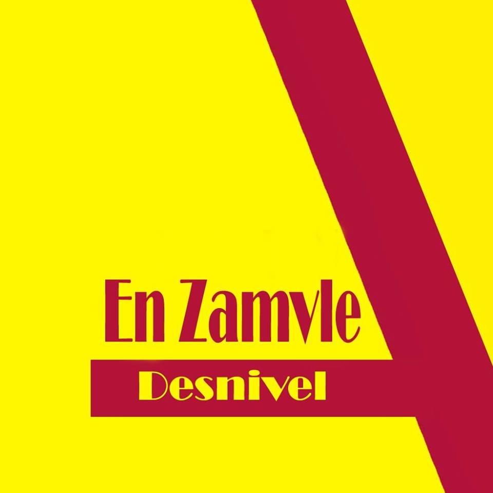 En Zamvle – Desnivel (2017)