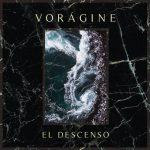 Vorágine – El Descenso (2017)