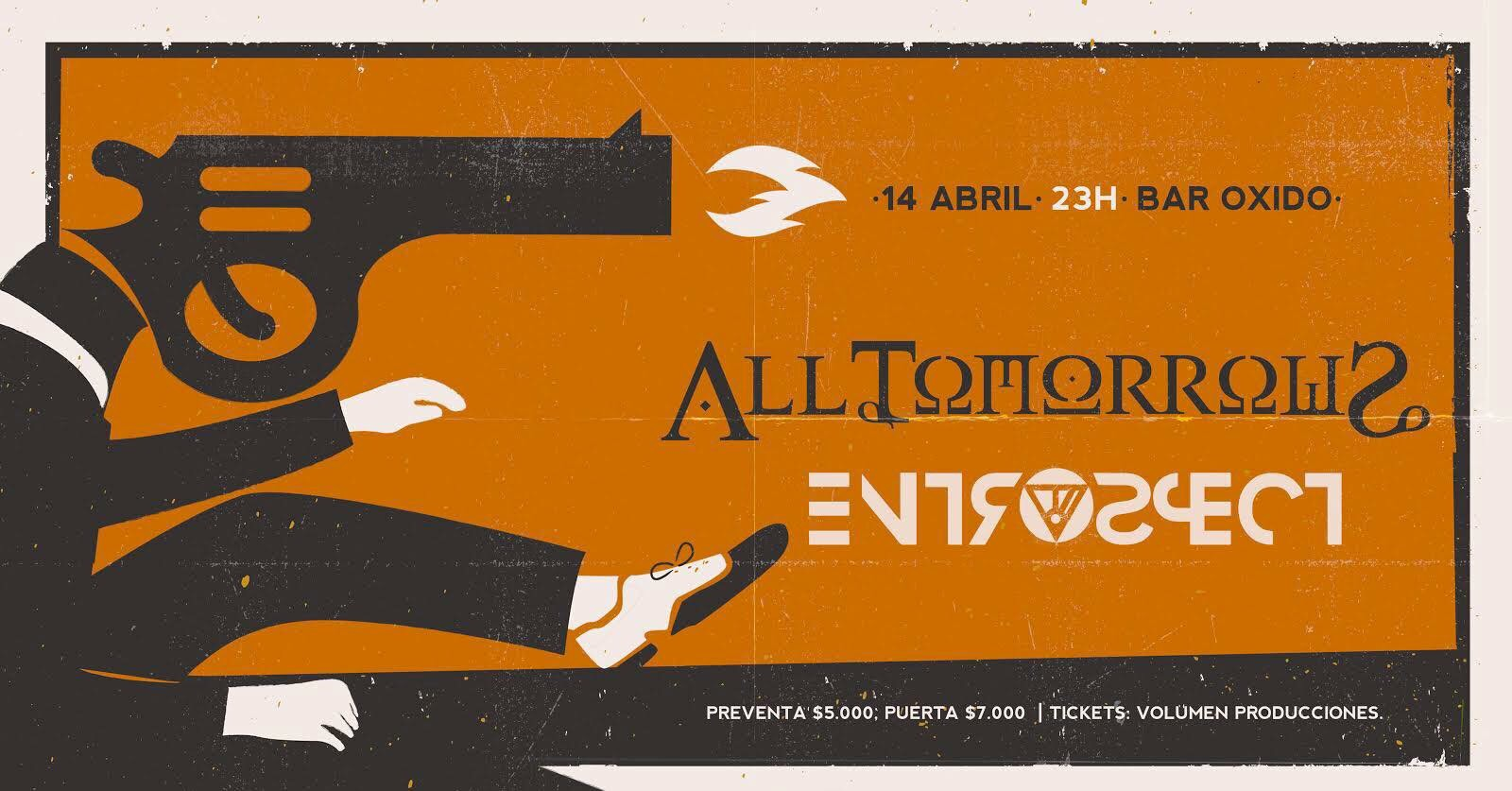 All Tomorrows + Entrospect juntos en Bar Oxido (14 abril)