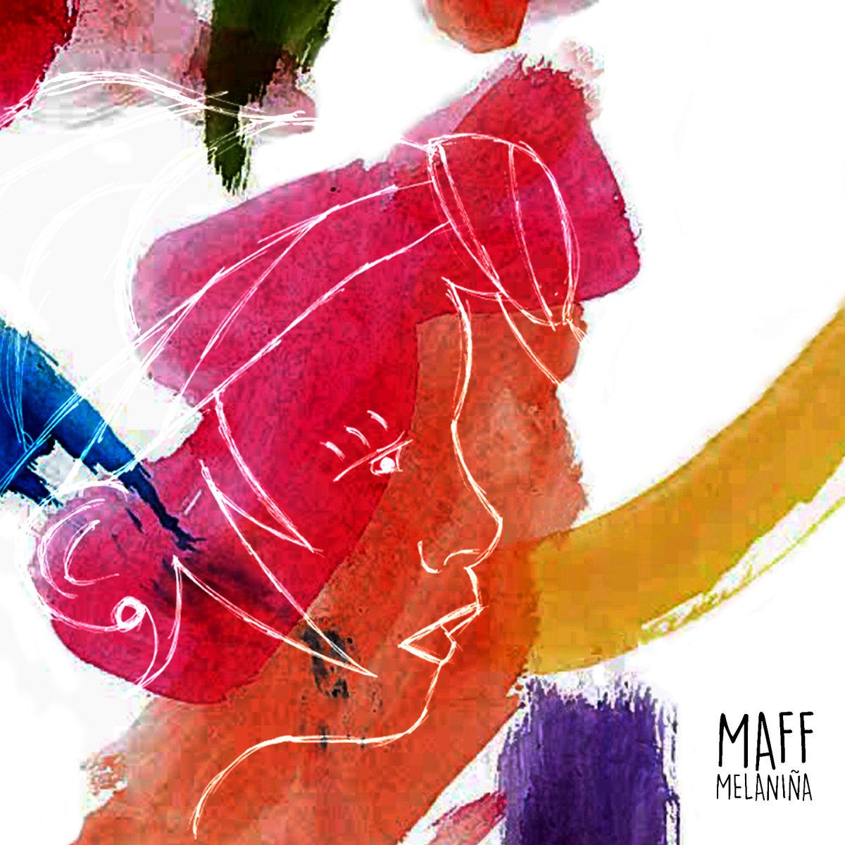 Maff – Melaniña (2018)