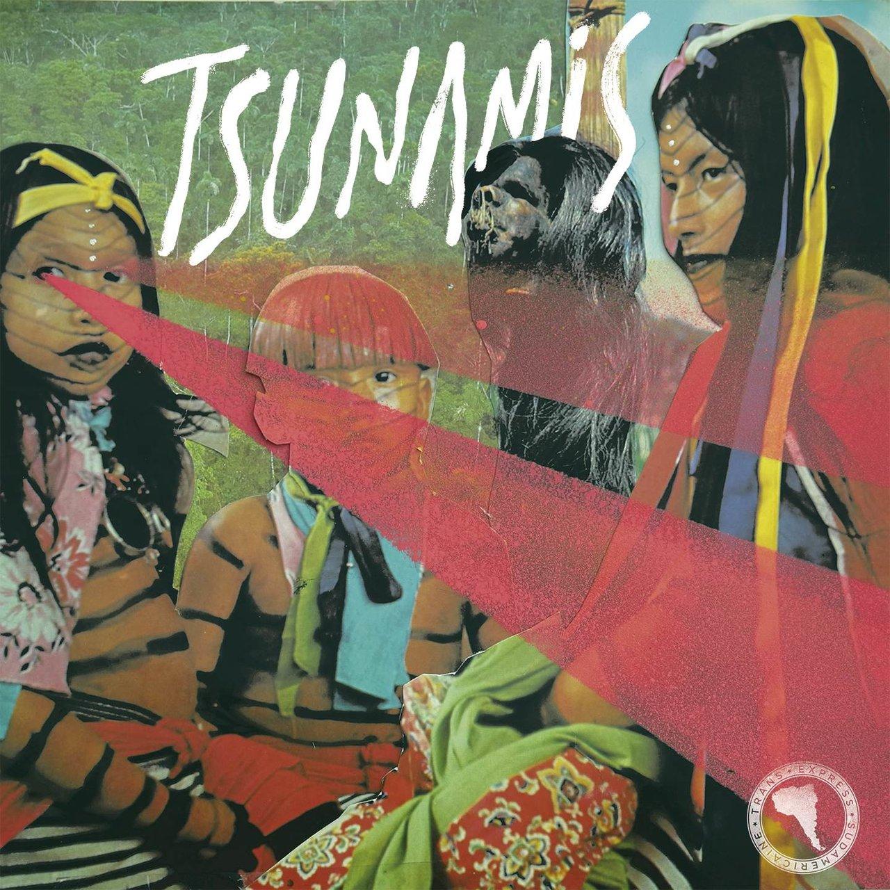 Tsunamis – Trans Express Sudamericane (2017)