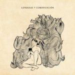 Solteronas En Escabeche - Lenguaje y Comunicación (2019)
