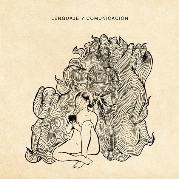 Solteronas En Escabeche – Lenguaje y Comunicación (2019)