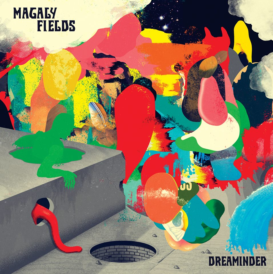 Magaly Fields – Dreaminder (2018)