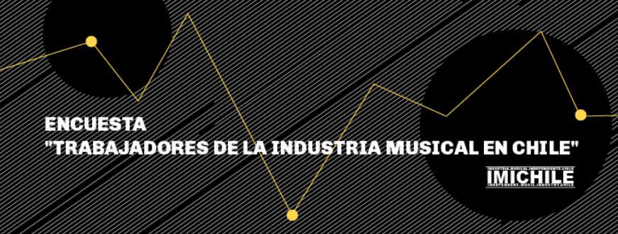 IMICHILE lanza Encuesta Nacional para trabajadores de la música