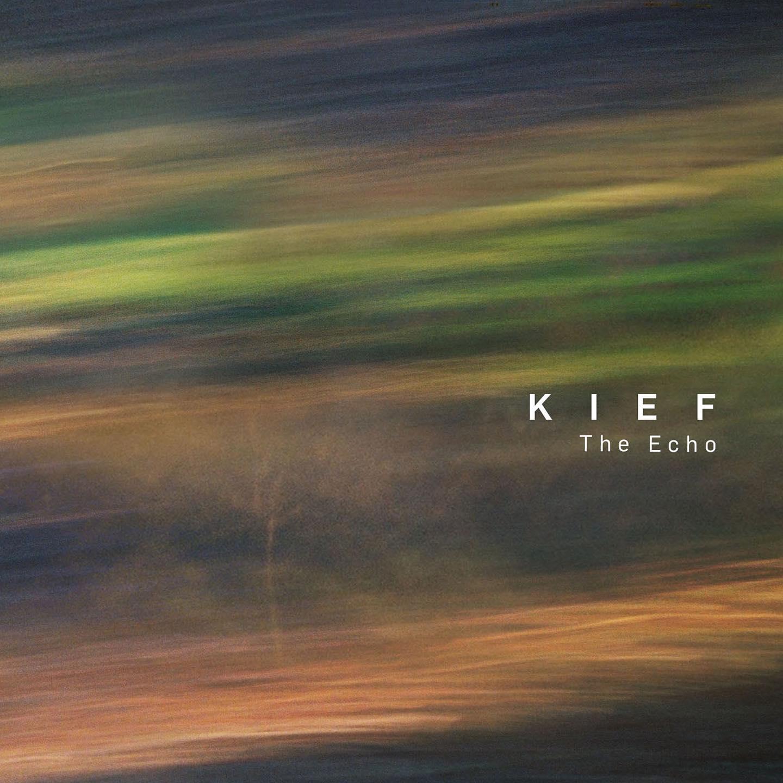 Kief – The Echo (2019)