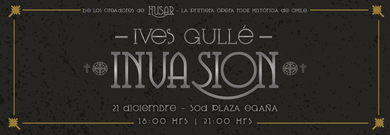 """Ives Gullé presenta """"Invasión"""" por primera vez en vivo en doble función."""
