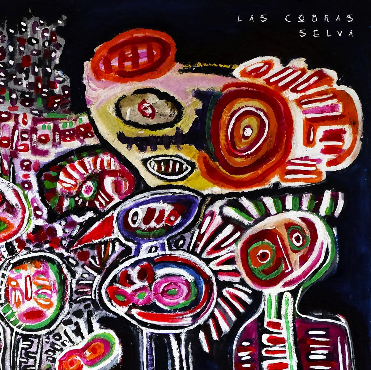 Las Cobras – Selva (2020)