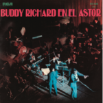"Buddy Richard reedita su histórico disco "" Buddy Richard En El Astor"""