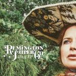 Remington Super 60 - New EP (2020)
