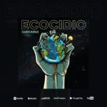 Eskoria Humana lanza ECOCIDIO su nuevo sencillo