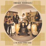 Enrique Rodríguez & The Negra Chiway Band – Fase Liminal (2020)