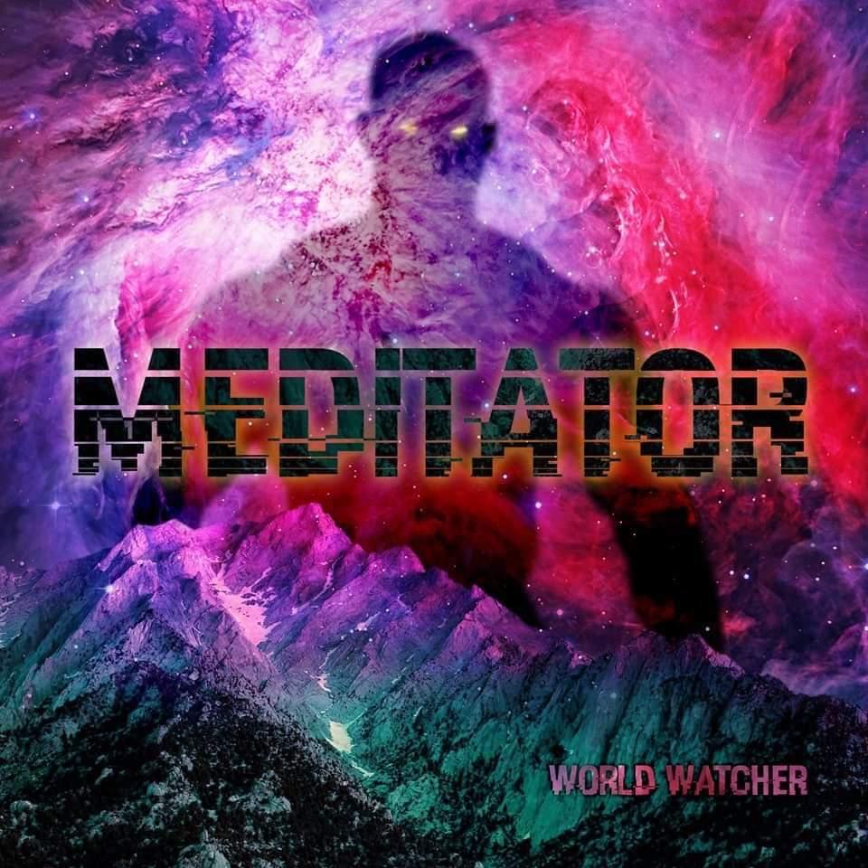 Meditator – World Watcher (2021)