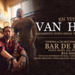 """Van Hope retorna a Bar de René con lanzamiento de nuevo single """"El Día Que Más Temí"""""""
